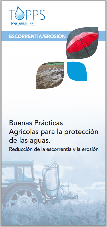 Buenas Prácticas Agrícolas para la Protección de las Aguas - Reducción de la escorrentía y la erosión